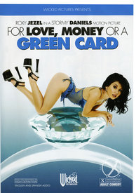 For Love Money Or A Greencard